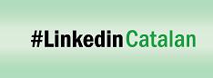 Campanya LinkedIn en català - #LinkedInCatalan